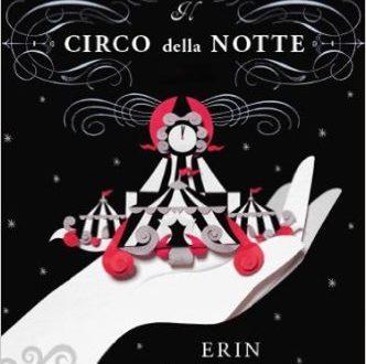 Il circo della notte di Erin Morgenstern | Recensione di Deborah