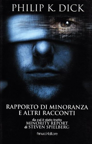 Rapporto-di-minoranza-Philip-K.-Dick