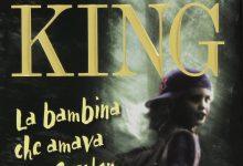 La bambina che amava Tom Gordon di Stephen King | Recensione di Deborah