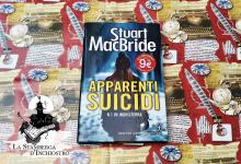 Apparenti suicidi di Stuart MacBride | Recensione di Sandy