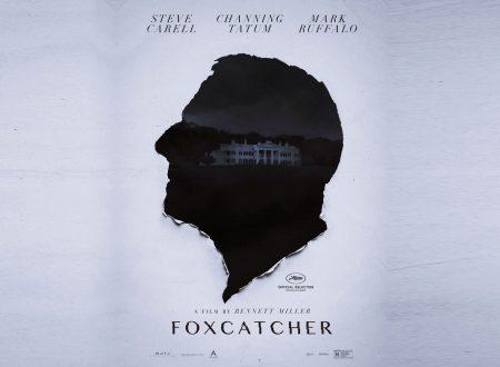 Foxcatcher – Una storia americana | Recensione di Sandy