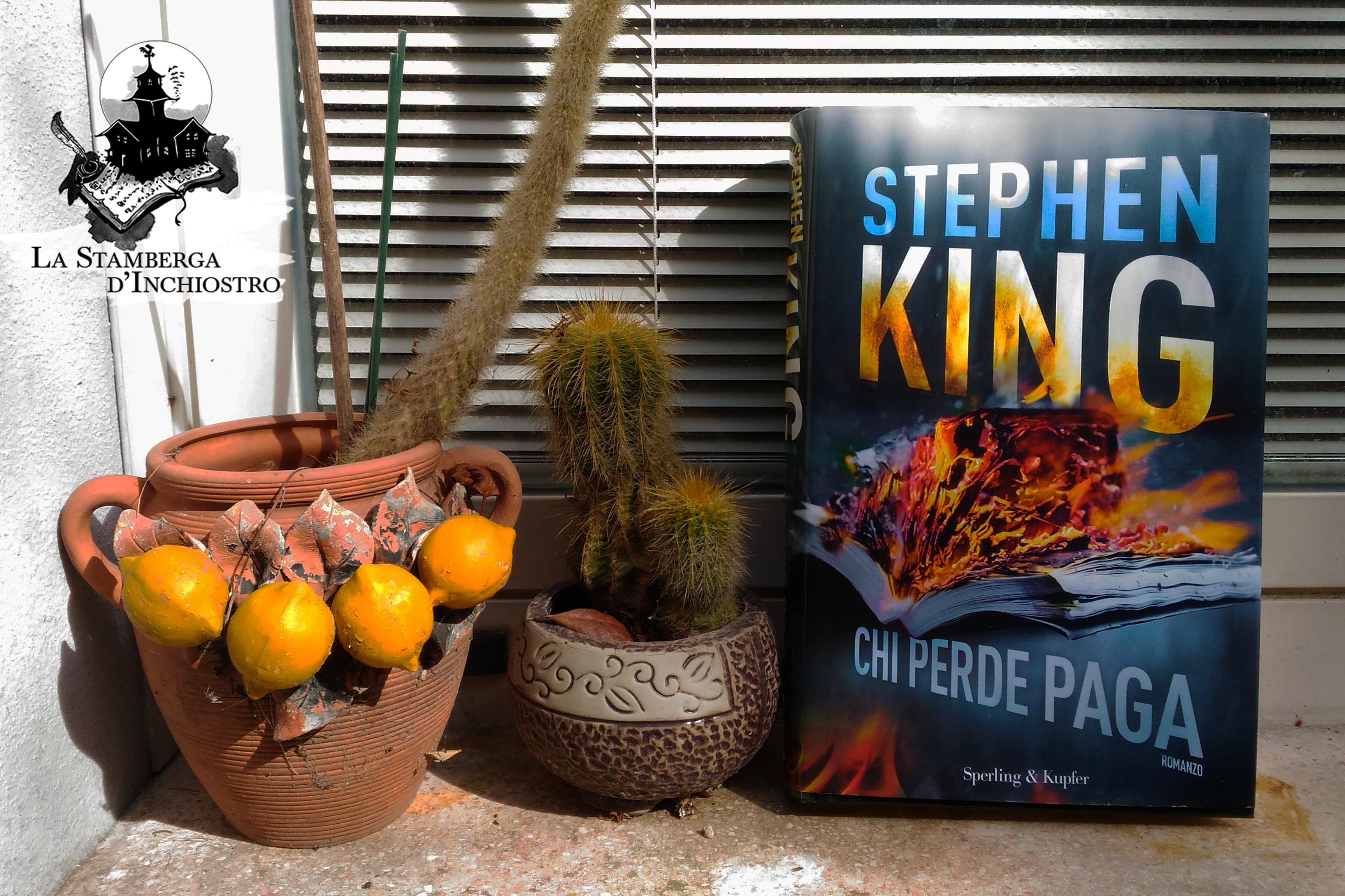 Stephen King - Chi perde paga