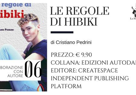 Le Regole di Hibiki di Cristiano Pedrini (Edizioni Autodafè) | a cura di Sandy
