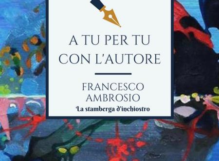A tu per tu con Francesco Ambrosio