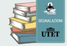 #Segnalazione: Le novità di UTET in uscita a marzo