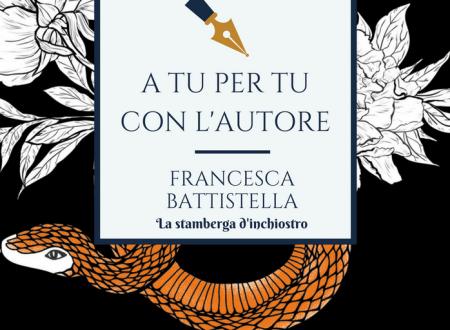 A tu per tu con Francesca Battistella