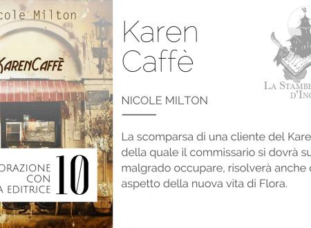 Karencaffè di Nicole Milton | Recensione di Deborah