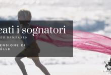 Recensione: Beati i sognatori di Sergio Bambarén