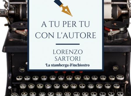 A tu per tu con Lorenzo Sartori