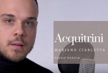 #Segnalazione: Acquitrini di Mariano Ciarletta (video poesia)