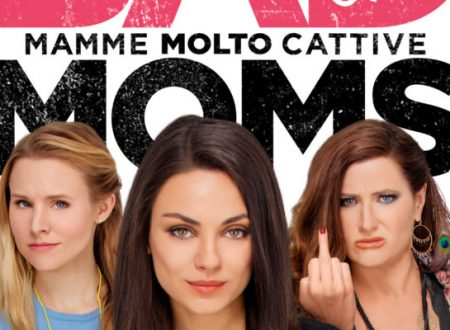 Bad moms – Mamme cattive | Recensione di Deborah