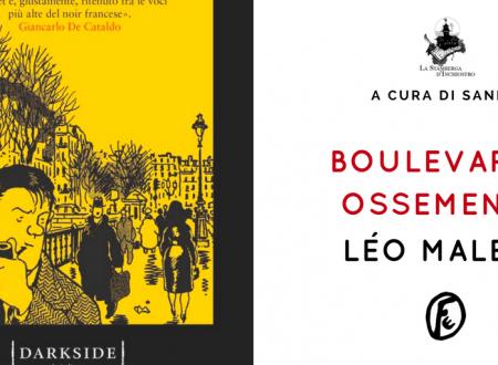 Boulevard…ossements di Léo Malet | a cura di Sandy