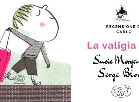 Recensione: La valigia rosa di Susie Morgenstern e Serge Bloch