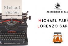 Recensione: Lo strano caso di Michael Farner di Lorenzo Sartori
