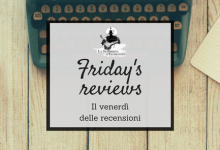 #2 – Friday's Reviews: Hello from the reader side (4/3 – 10/3)