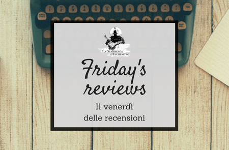 Friday's Reviews #4: Hello from the reader side (24/3 – 31/3)
