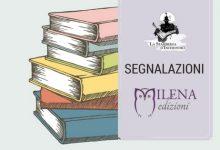 #Segnalazione: Le novità di Milena Edizioni in libreria