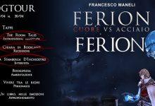 BLOGTOUR: Ferion. Cuore Vs Acciaio di Francesco Maneli – Intervista