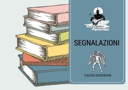 """#Segnalazione: """"I Giardini Incantati"""" di Stefano Labbia (Talos Edizioni)"""