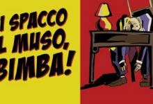 Ti spacco il muso, bimba! di Carlo Manzoni | Recensione di Sandy