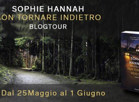 BLOGTOUR: Non Tornare Indietro di Sophie Hannah – Recensione
