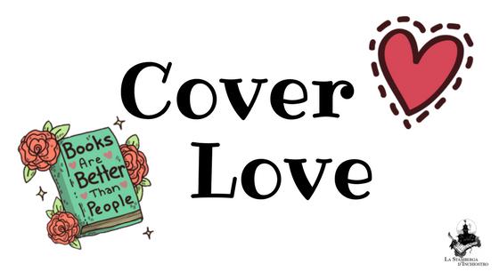 Amore a prima copertina – Cover love #21