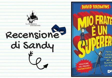 Mio fratello è un supereroe di David Solomons | Recensione di Sandy