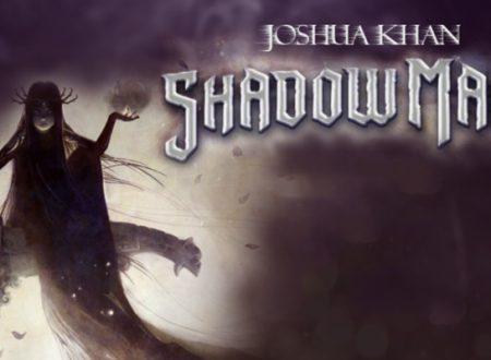 Recensione: Shadow Magic di Joshua Khan (DeAgostini)
