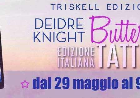 BLOGTOUR: Butterfly Tattoo di Deidre Knight – Intervista all'autrice