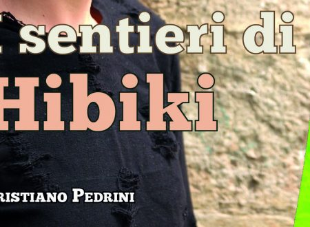 I sentieri di Hibiki di Cristiano Pedrini | Recensione di Sandy