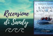 Il Vesuvio sotto le alpi di Domenico Dimase | Recensione di Sandy