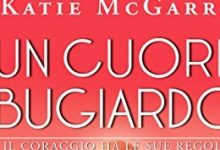 Un cuore bugiardo di Katie McGarry | Recensione di Deborah