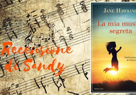 La mia musica segreta di Jane Hawking | Recensione di Sandy