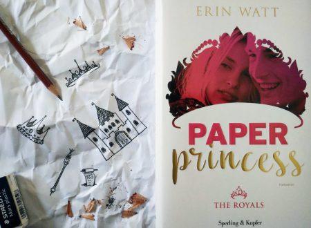 Alla scoperta dei Royals: Paper Princess di Erin Watt