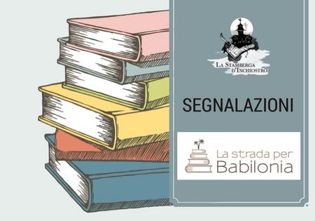 #Segnalazione: Dietro anime d'inchiostro di M. Chiaravalle (La Strada per Babilonia)