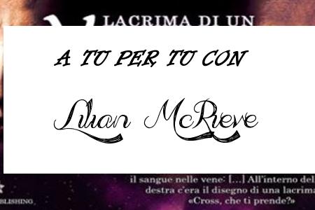 A tu per tu con Lilian McRieve
