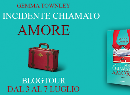 BLOGTOUR: Un incidente chiamato amore di Gemma Townley – Playlist ed estratti
