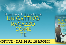 BLOGTOUR: Un cattivo ragazzo come te di Huntley Fitzpatrick – I bad boy più amati