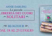 BLOGTOUR: La piccola libreria dei cuori solitari di Annie Darling – Recensione