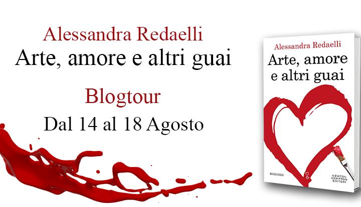 BLOGTOUR: Arte, amore e altri guai di Alessandra Redaelli – Estratti