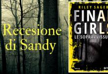 Le sopravvissute. Final girls di Riley Sager | Recensione di Sandy