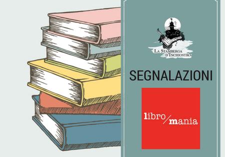 """#SEGNALAZIONE: """"Il bosco di Mila"""" di Irma Cantoni (Libro Mania)"""