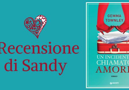Un incidente chiamato amore di Gemma Townley | Recensione di Sandy