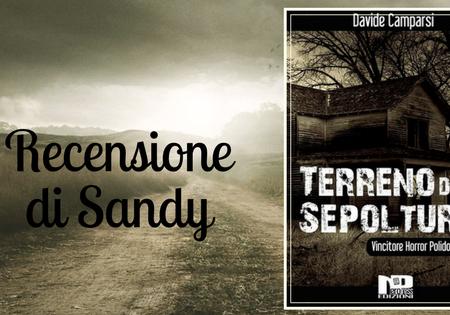 Terreno di sepoltura di Davide Camparsi | Recensione di Sandy