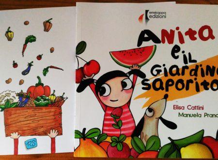 Recensione: Anita e il giardino saporito di E. Cattini e M. Prandi (Errekappa Edizioni)