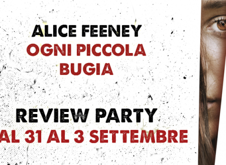 Review Party: Ogni piccola bugia di Alice Feeney