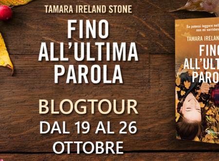 BLOGTOUR: Fino all'ultima parola di Tamara Ireland Stone – L'angolo del poeta