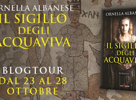 BLOGTOUR: Il sigillo degli Acquaviva di Ornella Albanese – I luoghi del romanzo