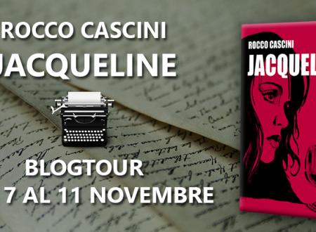 Blogtour: Jacqueline di Rocco Cascini – Recensione