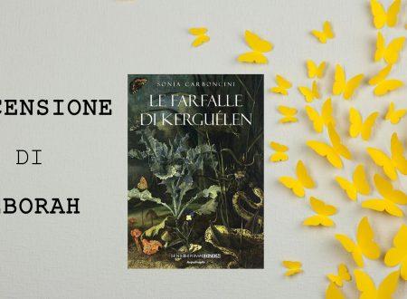Le farfalle di Kerguélen di Sonia Carboncini | Recensione di Deborah